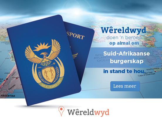Hoe om jou Suid-Afrikaanse burgerskap in stand te hou