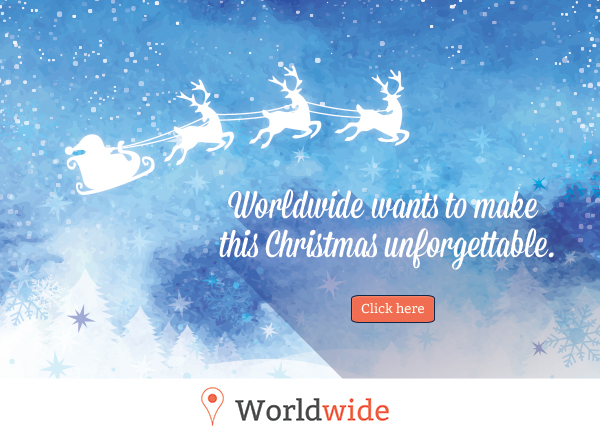 Worldwide wants to make this Christmas unforgettable