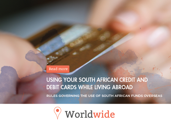 Using your South African credit and debit cards while living abroad – Breytenbachs Advisory