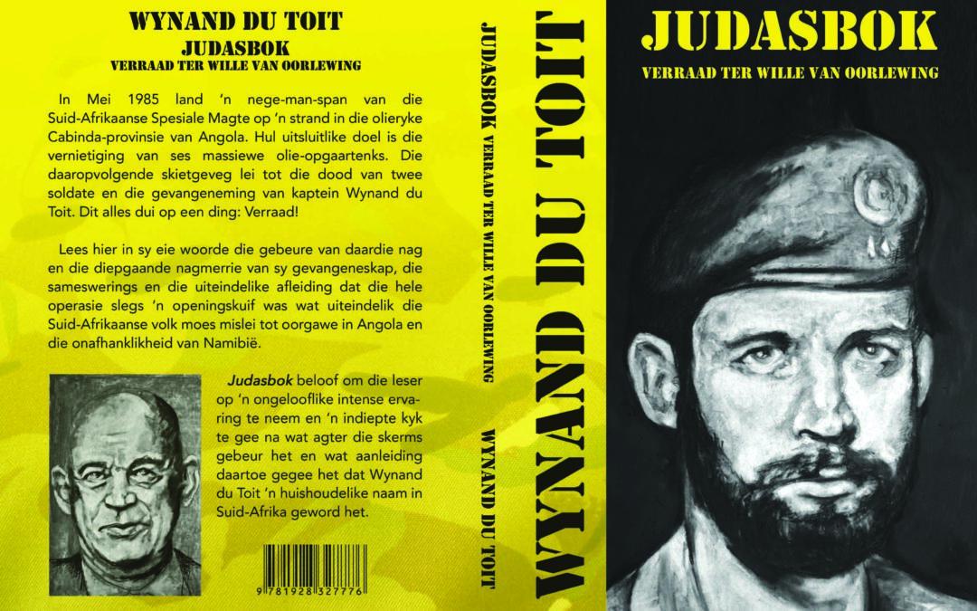 JUDASBOK: Verraad ter wille van oorlewing – Wynand du Toit