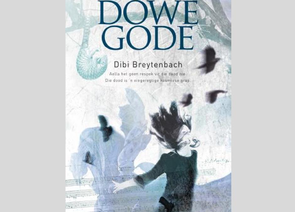 Boek van die Week: Dowe Gode