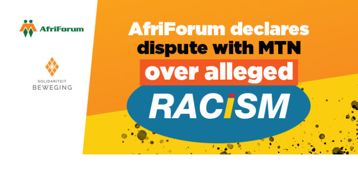 AfriForum declares dispute with MTN over alleged racism