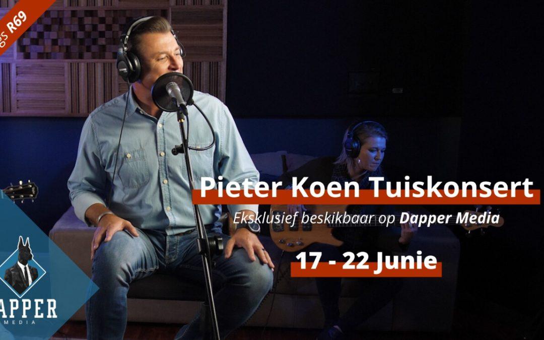 Dapper Media bied aan:  Pieter Koen tuiskonsert