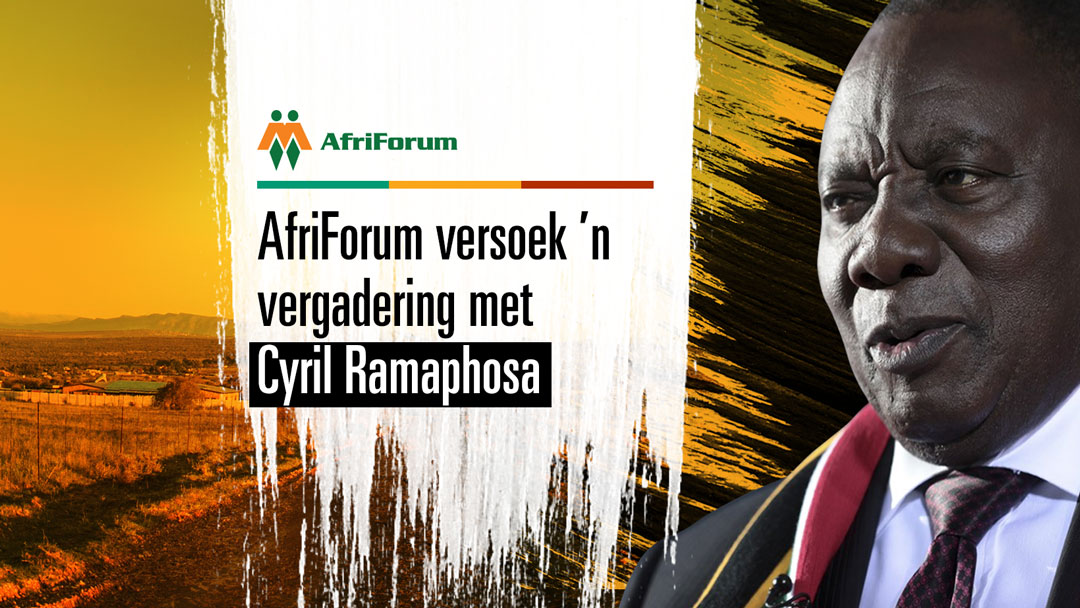 AfriForum versoek dringende vergadering met Ramaphosa