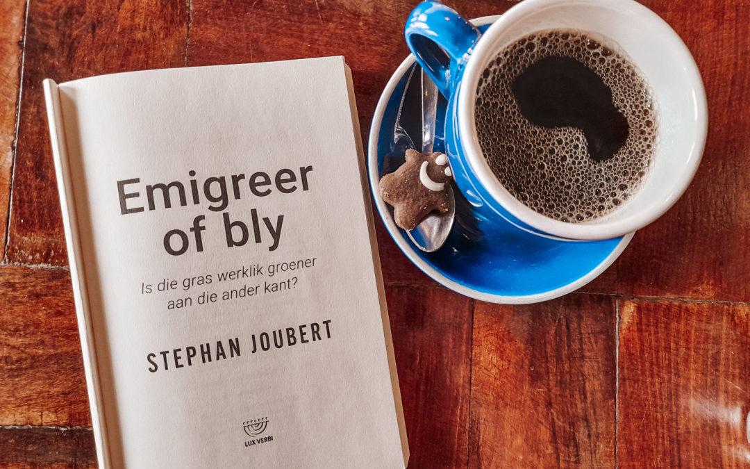Boekresensie: Emigreer of bly